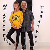 We Are in This Together by Don Monopoli