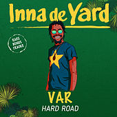 Hard Road de Inna de Yard