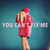 You Can't Fix Me de Emily Rowed