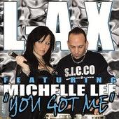 You Got Me de LAX (Rap)