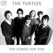 Ten songs for you by The Turtles