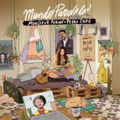 Mundo Paralelo by Monsieur Periné