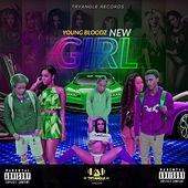 New Girl by Youngbloodz