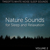 Nature Sounds for Sleep and Relaxation Volume 2 de Tmsoft's White Noise Sleep Sounds