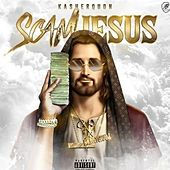 Scam Jesus by Kasher Quon