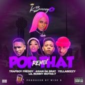 Pop That (Remix) (feat. Yella Beezy, Trapboy Freddy, Asian Doll, Lil Ronny Motha F) de Kbreezy