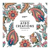 Afro Creations, Vol. 12 by Various Artists