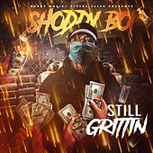 Still Grittin by Shoddy Boi