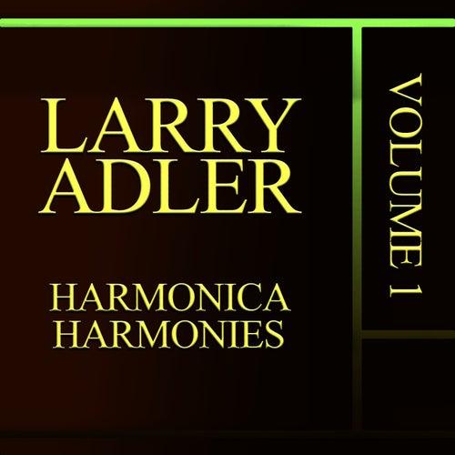 Harmonica Harmonies, Vol. 1 by Larry Adler