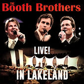 Live in Lakeland by The Booth Brothers