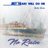 My Heart Will Go On (Guitar Version) de No Rain