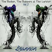 The Rocker, The Rappers & the Lyricist, Vol. 2 by Brannon