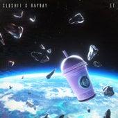 ET by RayRay Slushii