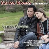 Cuando Volveran de Carlos Rivera La Voz Romantica