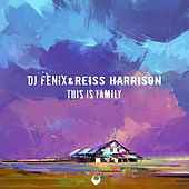 This Is Family von Dj Fenix