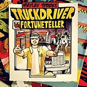 Truck Driver Fortune Teller by Maylay Sparks