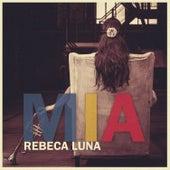 Mía de Rebeca Luna