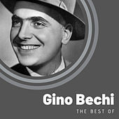 The Best of Gino Bechi di Gino Bechi