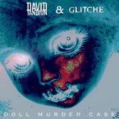 Doll Murder Case van David Yandrin
