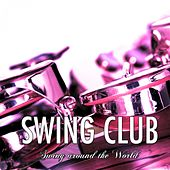 Swing Around the World, Vol. 4 by Various Artists