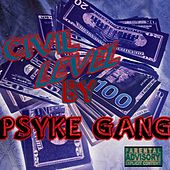 CIVIL LEVEL de Psyke Gang