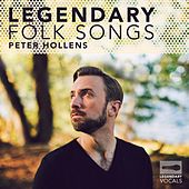 Legendary Folk Songs by Peter Hollens