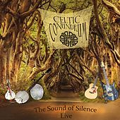 The Sound of Silence (Live) de Celtic Conundrum