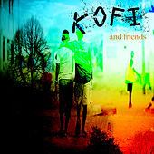 Kofi & Friends de Various Artists