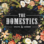 State and Arrow by The Domestics