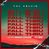 Fall Thru by YFL Kelvin