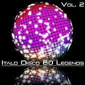 Italo Disco 80 Legends, Vol. 2 by Various Artists