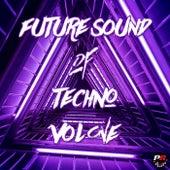 Future Sound of Techno Volume One de Various Artists