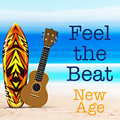 Feel the Beat New Age by Various Artists