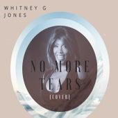 No More Tears de Whitney G Jones