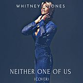 Neither One of Us de Whitney G Jones