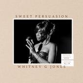 Sweet Persuasion de Whitney G Jones
