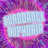 Eurodance Euphoria! de Various Artists