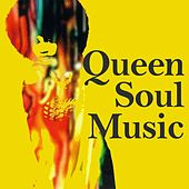 Queen Soul Music by Various Artists