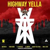WTX (feat. Mini Mack, Yung Pacino, K. Fuentexaz, Lil Dmann, Kuntry Dela Rosa & Uncle Zone) by Highway Yella