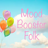 Mood Booster Folk de Various Artists