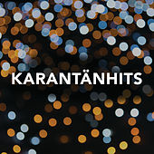 Karantänhits by Various Artists