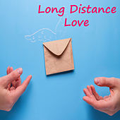 Long Distance Love by Various Artists