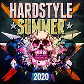 Hardstyle Summer 2020 by Various Artists