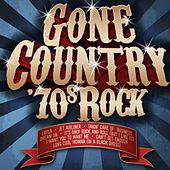 Gone Country: 70's Rock von Various Artists