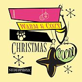 A Warm and Cozy Christmas de Various Artists
