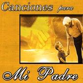 Canciones Para Mi Padre by Various Artists