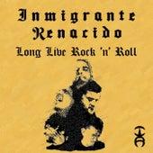 Long Live Rock 'N' Roll de Inmigrante Renacido