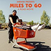 Miles to Go - Soundtrack to andhim's Road Movie by Andhim
