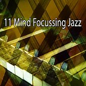 11 Mind Focussing Jazz by Bossa Cafe en Ibiza