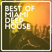 Best of Miami Deep House di Various Artists